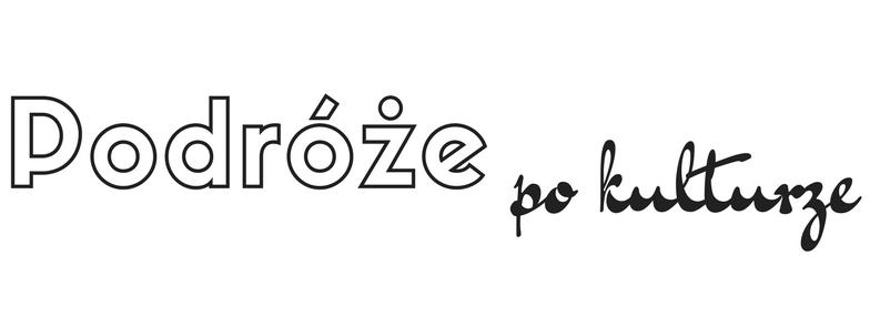 Podróże po kulturze | Blog Zofii Jurczak