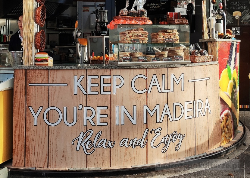 Keep Calm you're in Madeira