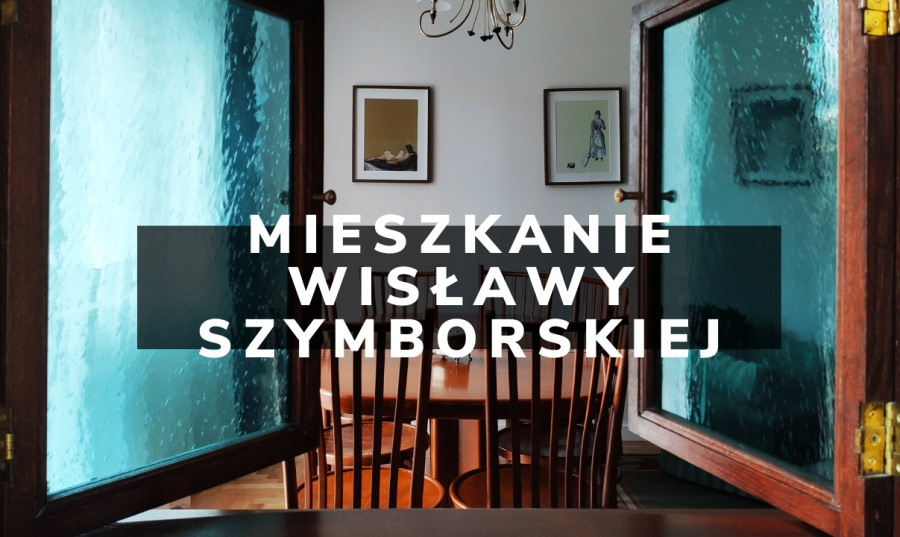 Nocowałam w mieszkaniu Wisławy Szymborskiej (i ty też możesz!)