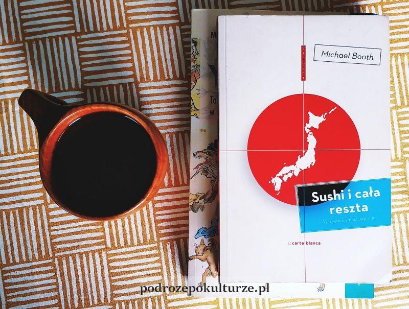 Książki o Japonii: Sushi i cała reszta. Michael Booth